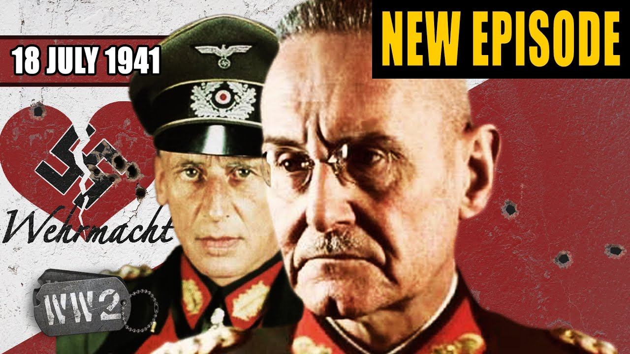 World War 2 Youtube Series - Barbarossa: a Wehrmacht Soap Opera - WW2 - 099 - July 18 1941