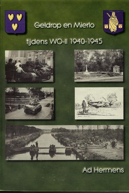 Geldrop en Mierlo tijdens WO-II 1940-1945