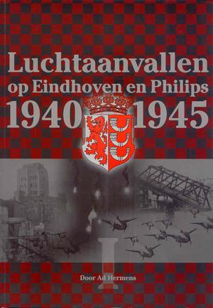 Luchtaanvallen op Eindhoven en Philips