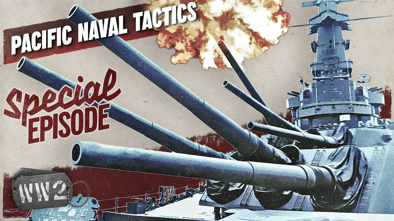 25-05: World War 2 Youtube Series - The Great All-Out Battle - Naval Warfare in the Pacific - WW2 Special