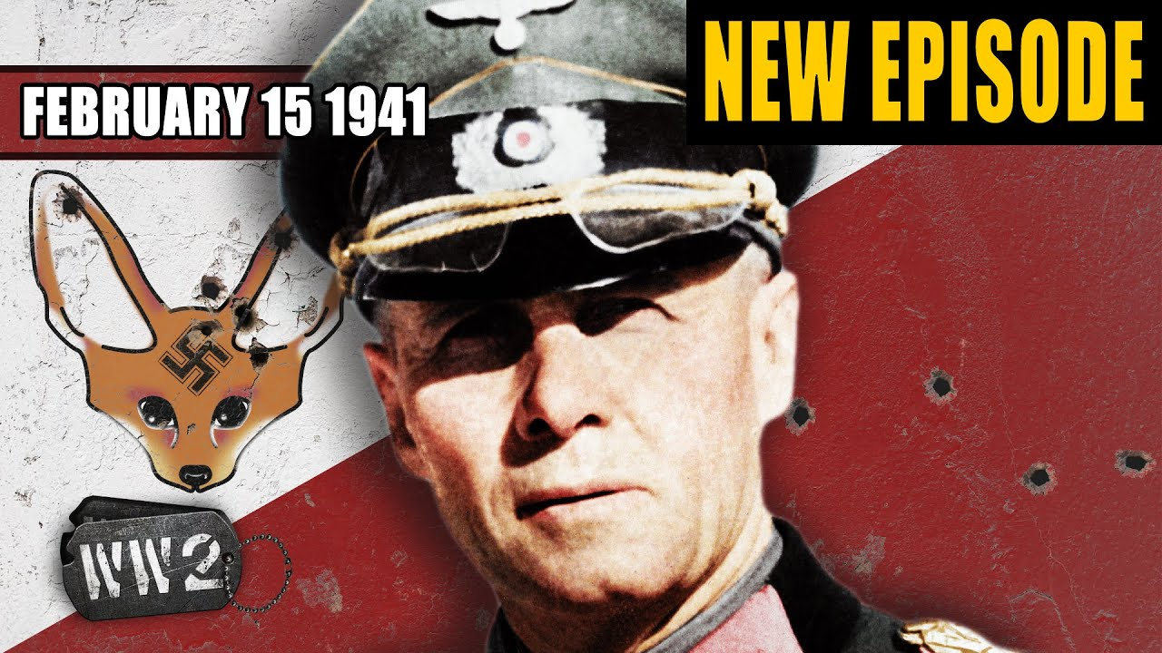 World War 2 Youtube Series - Enter Erwin Rommel - The British Advance in Africa
