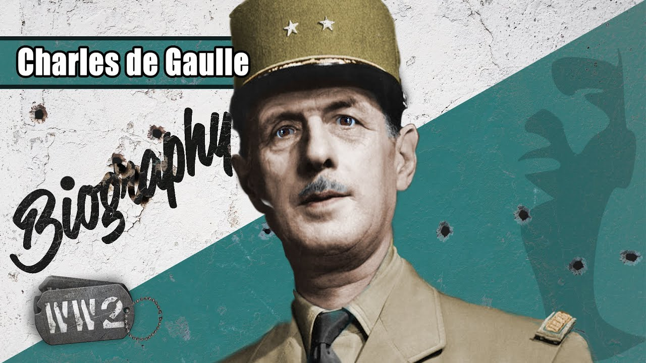 World War 2 Youtube Series - Charles De Gaulle - The Flame of French Resistance?