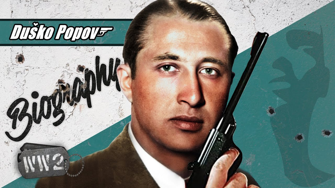World War 2 Youtube Series - The Real James Bond was Balkan - Duško Popov