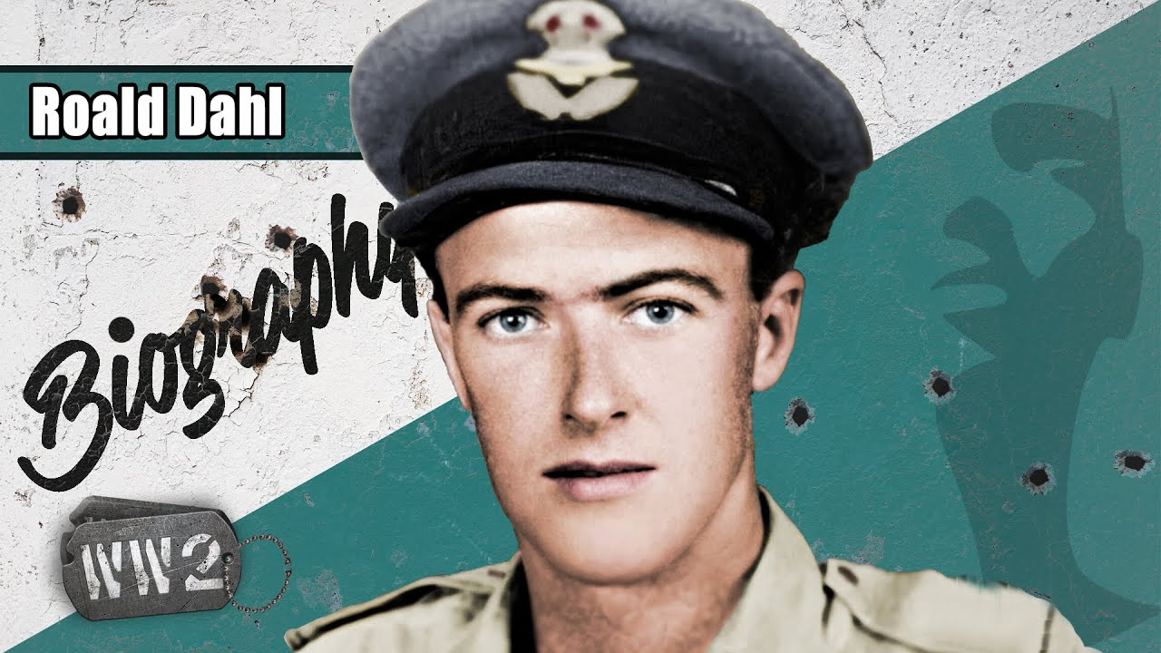 World War 2 Youtube Series - Roald Dahl - Pilot, Seducer and Author - WW2 Biography Special
