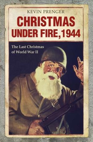 New book recounts the last Christmas of World War II