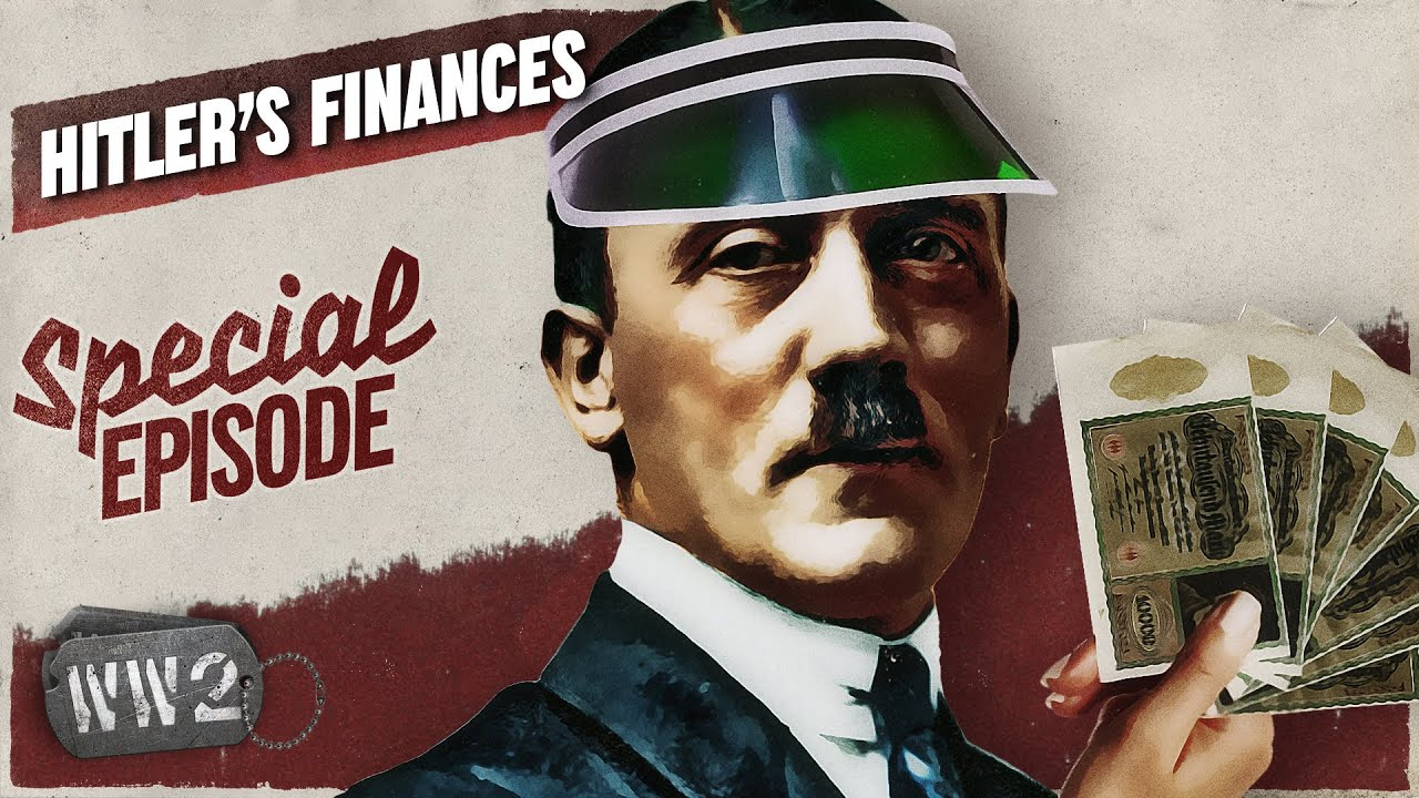 21-04: World War 2 Youtube Series - Hitler's Money and How He Stole It - WW2 Special
