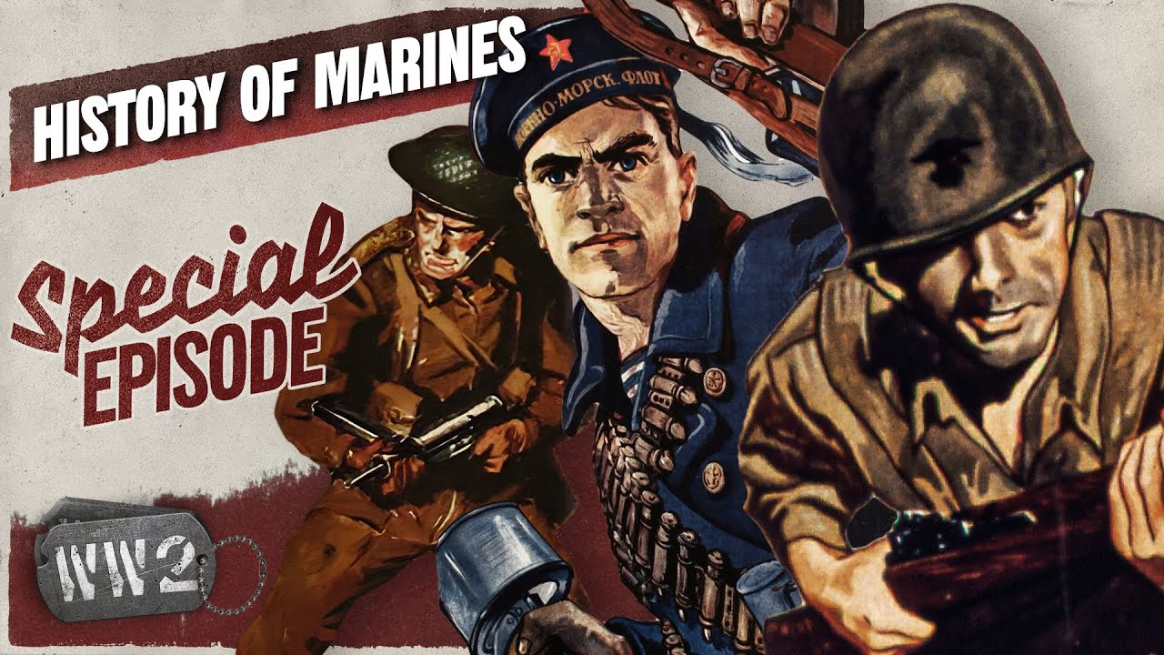 World War 2 Youtube Series - By Sea, By Land - A Global History of the Marines - WW2 Special