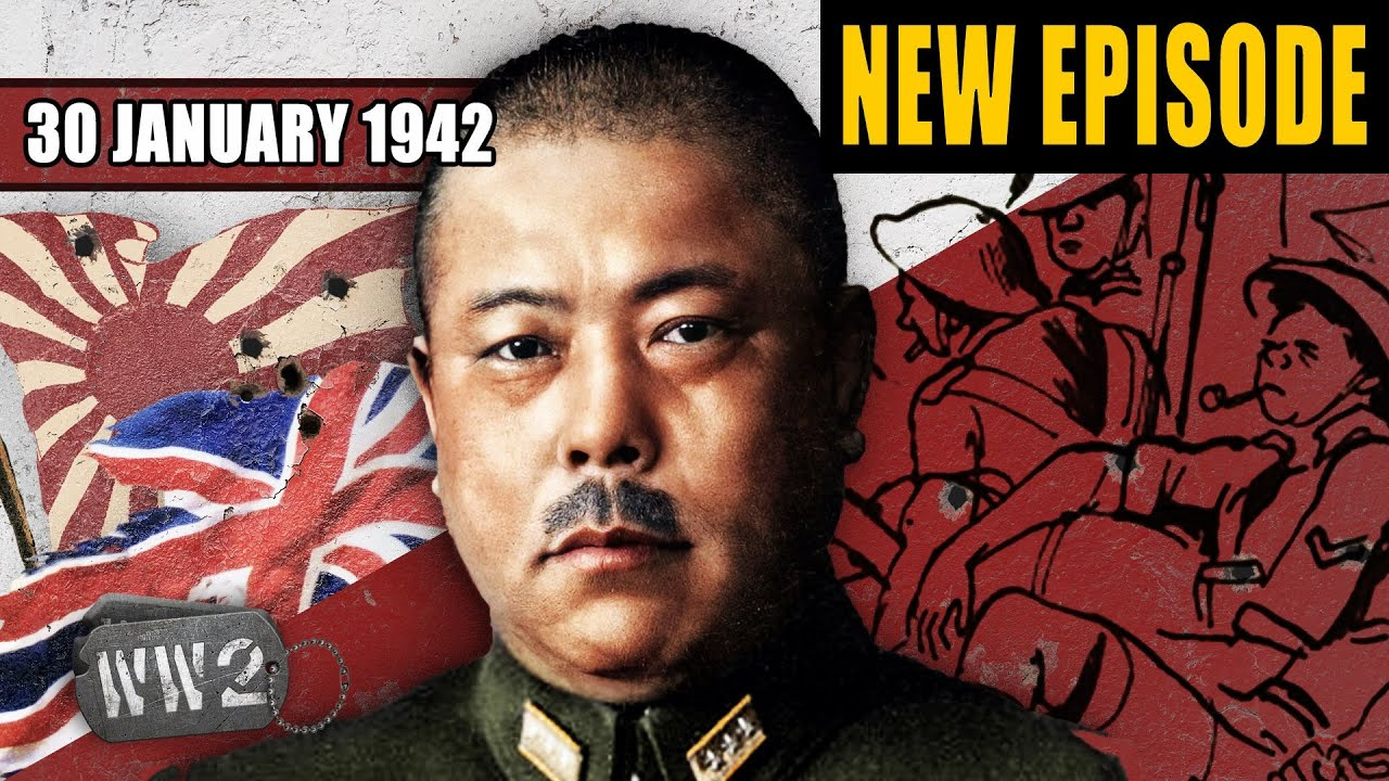 World War 2 Youtube Series - Fortress Singapore Stands Alone! - WW2 - 127 - January 30, 1942