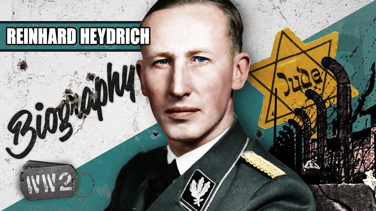 World War 2 Youtube Series - Hitler's Hangman - Reinhard Heydrich
